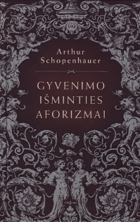 Gyvenimo išminties aforizmai by Arthur Schopenhauer