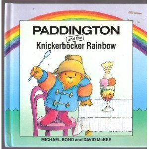 Paddington and the Knickerbocker Rainbow