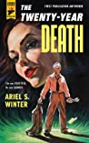 The Twenty-Year Death (Hard Case Crime #108)