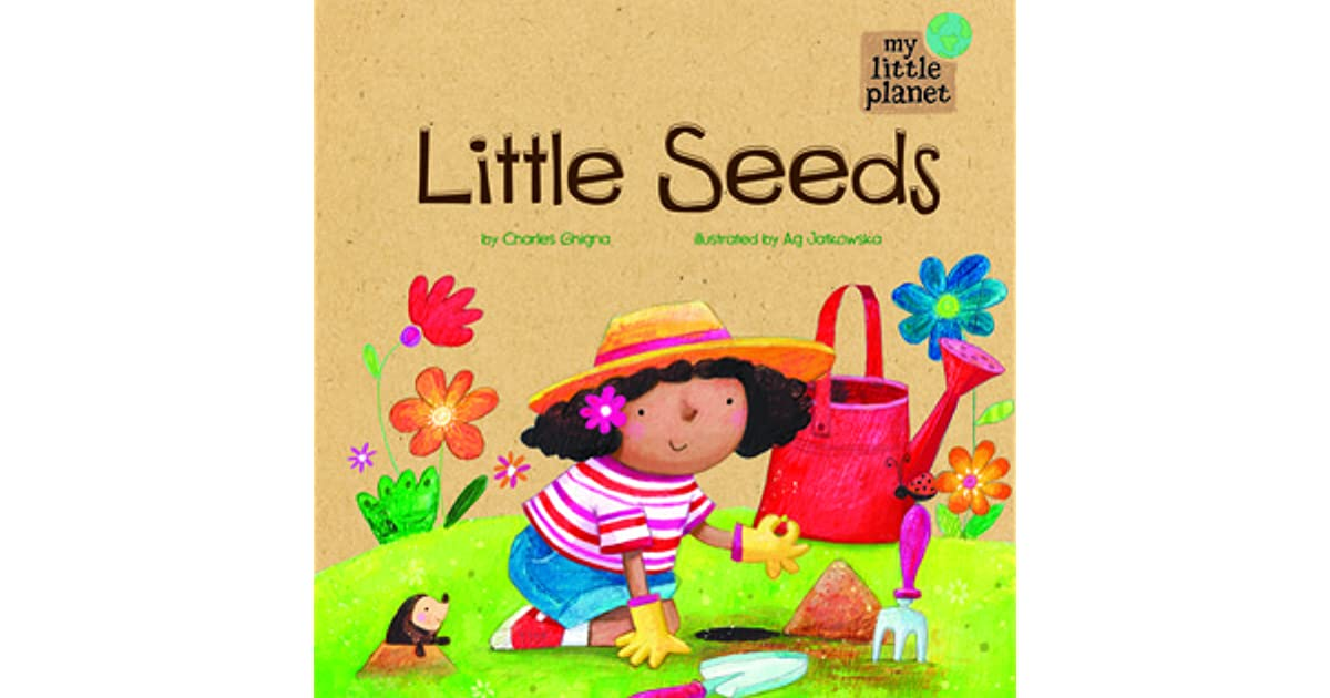 Criticism Is Not In The Play Book When You Re Too: Little Seeds By Charles Ghigna