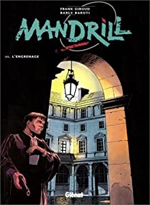 Mandrill, Tome 3 - L'Engrenage