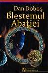 Blestemul Abaţiei by Dan Doboş