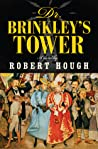 Dr. Brinkley's Tower by Robert Hough