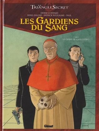 Les Gardiens du Sang, Tome 1 - Le crâne de Cagliostro