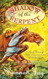 Shadow of the Serpent (The Chronicles of Tenebrak, #3)