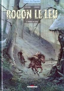Frères de sang (Rogon le leu #2)