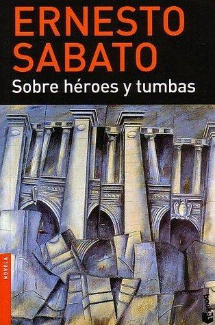 Sobre héroes y tumbas  pdf