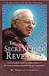 The Secret Chief Revealed by Myron J. Stolaroff