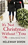 It's Not Christmas Without You (Holloway, #1)