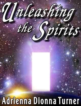 Unleashing the Spirits, Volume 3