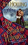 My Shadow Warrior (MacDonell Brides, #3)