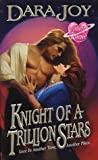 Knight of a Trillion Stars by Dara Joy