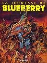 La Jeunesse De Blueberry, Tome 1 (La jeunesse de Blueberry, #1)