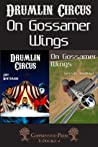 Drumlin Circus / On Gossamer Wings Book Cover image
