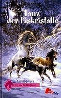 Tanz der Eiskristalle (Evy und die Wildpferde, #1)