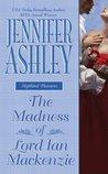 The Madness of Lord Ian Mackenzie (Mackenzies & McBrides, #1)