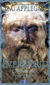 Gateway to the Gods (Everworld, #7)