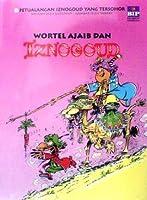 Wortel ajaib dan Iznogoud (Iznogoud, #7)