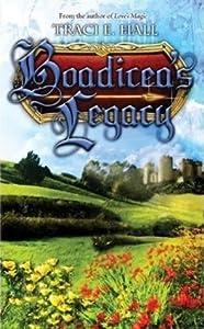 Boadicea's Legacy (Boadicea, #3)