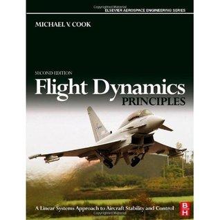 Flight Dynamics Principles by M  V  Cook