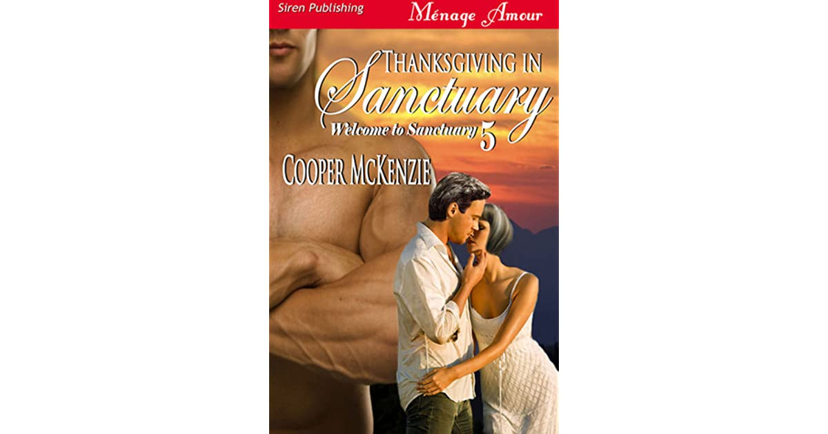 Thanksgiving in Sanctuary [Welcome to Sanctuary 5] (Siren Publishing Menage Amour)