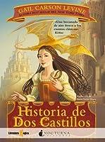 Historia de Dos Castillos (Historia de Dos Castillos, #1)