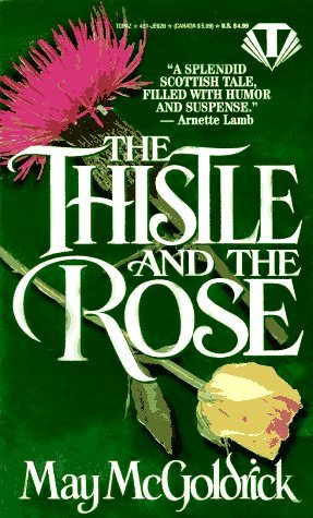 The Thistle and the Rose (MacPherson Clan series Book 0)