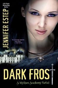 Dark Frost (Mythos Academy, #3)