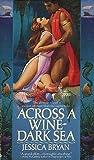 Across a Wine-Dark Sea (Merfolk Trilogy, #1)