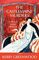 The Castlemaine Murders (Phryne Fisher, #13)
