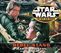 Star Wars: The New Jedi Order: Rebel Stand: Enemy Lines II