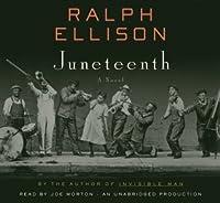 Juneteenth: A Novel