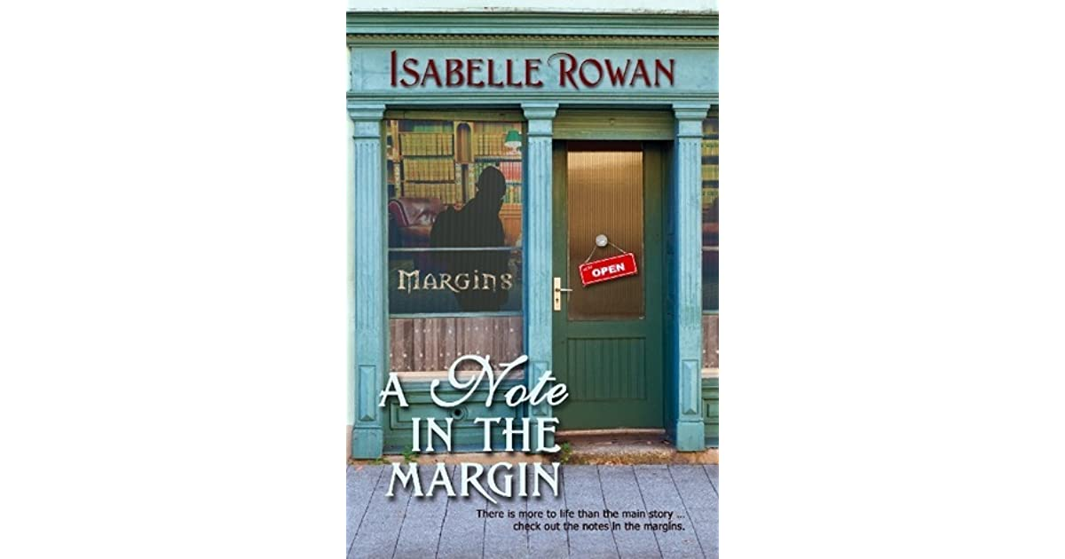 A Note In The Margin A Note In The Margin 1 By Isabelle Rowan