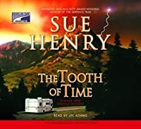 The Tooth of Time: A Maxie and Stretch Mystery Series
