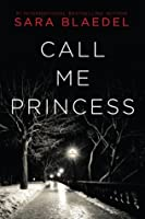 Call Me Princess (Louise Rick #2)