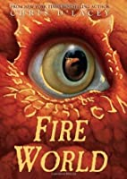 Fire World (The Last Dragon Chronicles, #6)