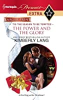 The Power and the Glory (Harlequin Presents Extra #180)