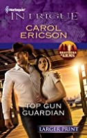 Top Gun Guardian (Brothers in Arms, #3)