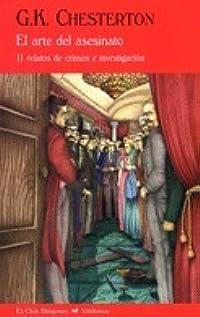 El arte del asesinato: 11 relatos de crimen e investigación