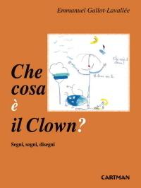 Che cosa è il Clown?