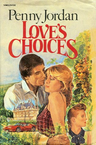 Love's Choices by Penny Jordan