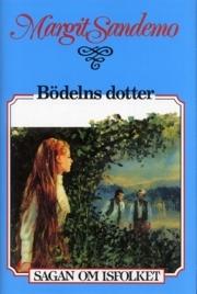 Bödelns dotter by Margit Sandemo