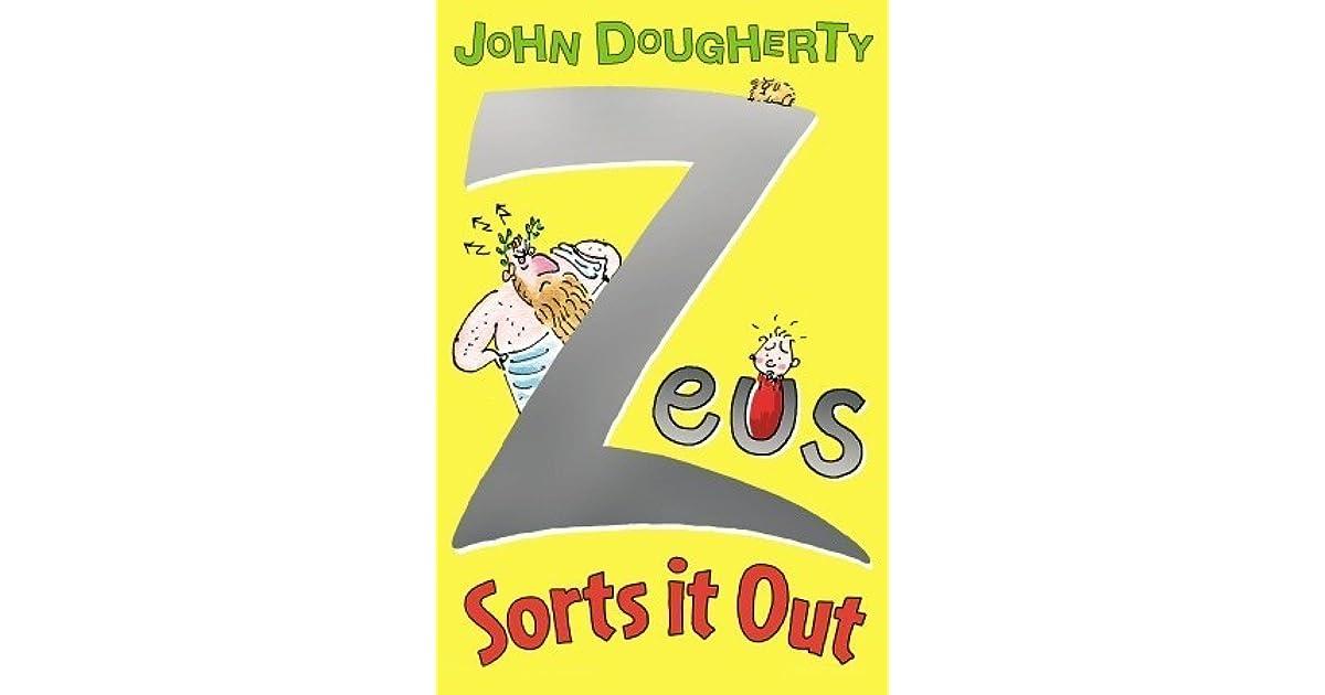 zeus sorts it out dougherty john