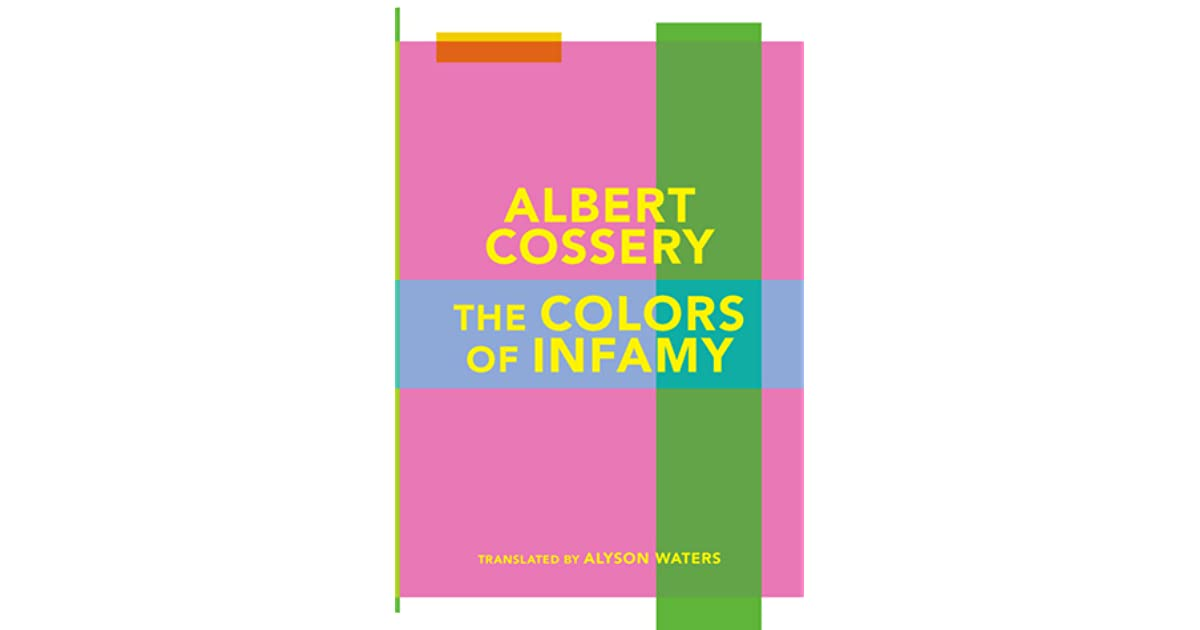 The Colors Of Infamy By Albert Cossery