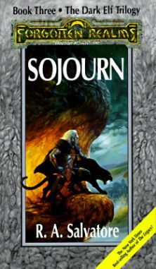 Sojourn (The Legend of Drizzt #3) - R.A. Salvadore