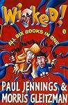 Wicked! by Paul Jennings
