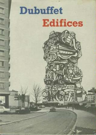 Edifices by Jean Dubuffet
