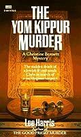 The Yom Kippur Murder (A Christine Bennett Mystery #2)
