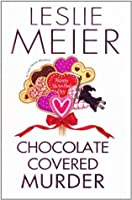 Chocolate Covered Murder (A Lucy Stone Mystery, #18)