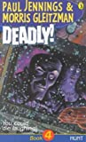 Hunt (Deadly!, #4)